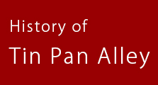 History of Tin Pan Alley