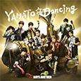 BOYS AND MEN/「YAMATO☆Dancing」