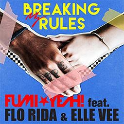 BREAKING MY RULES feat. Flo Rida & Elle Vee【海外作家作品】