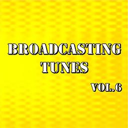 Broadcasting Tunes Vol.6