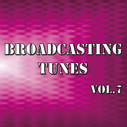 Broadcasting Tunes Vol.7