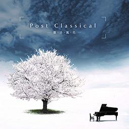Post Classical ~雪・月・風・花~