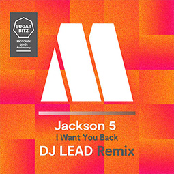 I Want You Back(DJ LEAD Remix)
