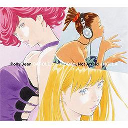 Polly Jean / Not Afraid