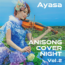 ANISONG COVER NIGHT Vol.2
