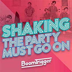 Shaking / The Party Must Go On