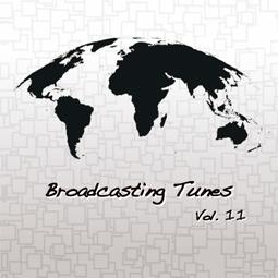Broadcasting Tunes Vol.11