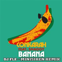 Banana (feat. Shaggy) (DJ FLe-Minisiren Remix)