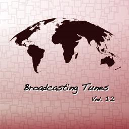 Broadcasting Tunes Vol.12