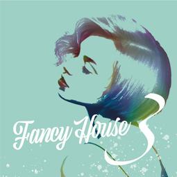 Fancy House Vol.3