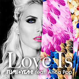 Love Is feat. ANCA POP