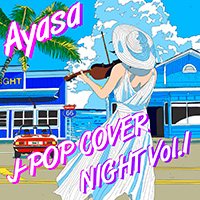 J-POP COVER NIGHT Vol.1