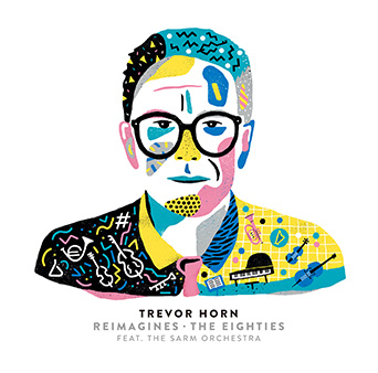 Trevor Horn Reimagines - The Eighties Featuring the Sarm Orchestra